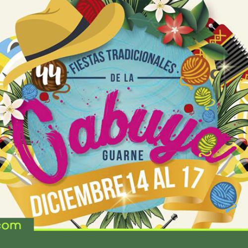 Programación versión 44° de las Fiestas Tradicionales de la Cabuya en Guarne