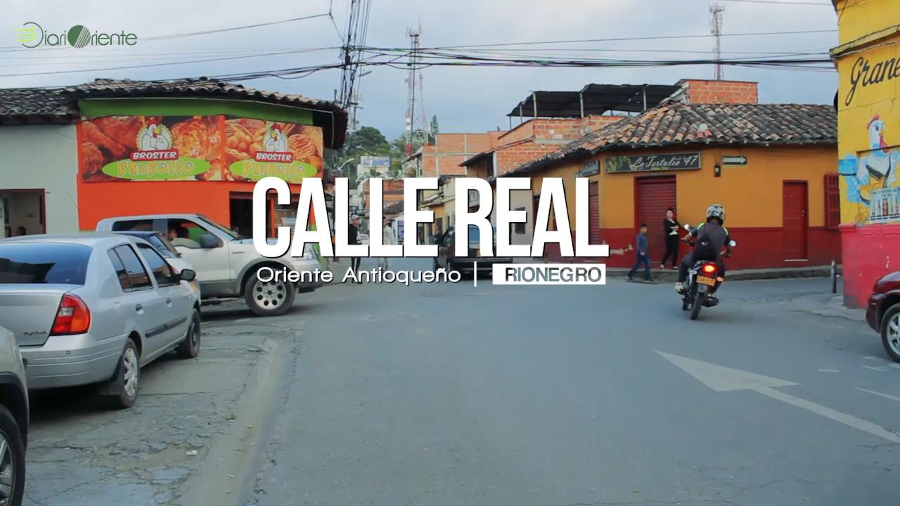 Photo of Calle Real, la primera vía que comunicó a Rionegro con Medellín.