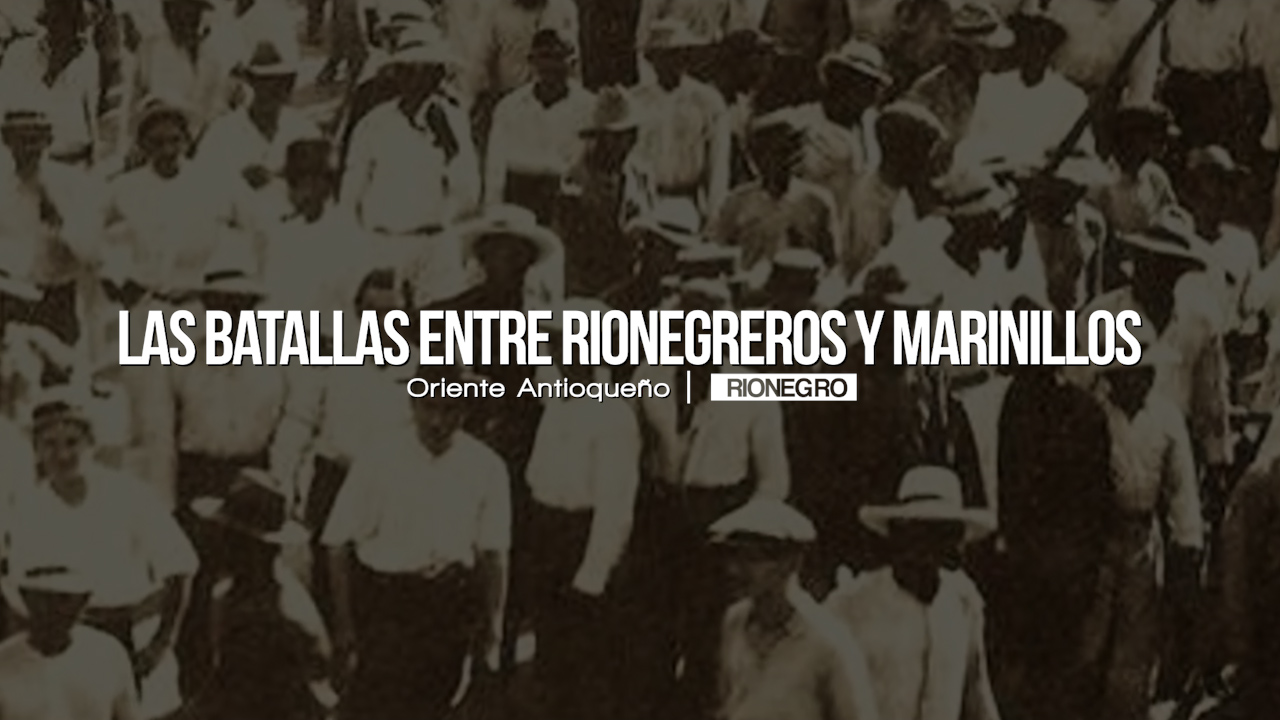 Photo of Batallas históricas entre rionegreros y marinillos