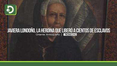 Photo of Javiera Londoño, la heroína que liberó a cientos de esclavos en el Oriente Antioqueño.